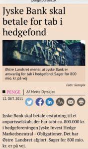 Jyske bank hedge fond kunder i jyske bank taber 800 millioner