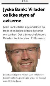 Anders Dam CEO jyske bank :-) Tal nu med den kunde som siger jyske bank har taget af kassen, Haft hånden i kage dåsen :-) For det passer vel ikke at jyske bank også stjæler fra deres kunder, eller gør det.